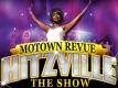 Hitzville Motown Revue The Show